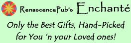 RenascencePub's Enchanté - Only the Best Gifts, Hand-Picked for You 'n your Loved ones!